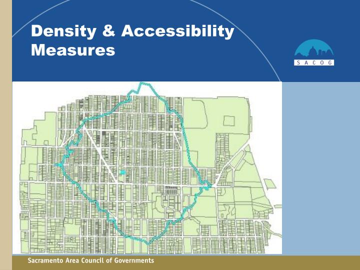 Density & Accessibility Measures