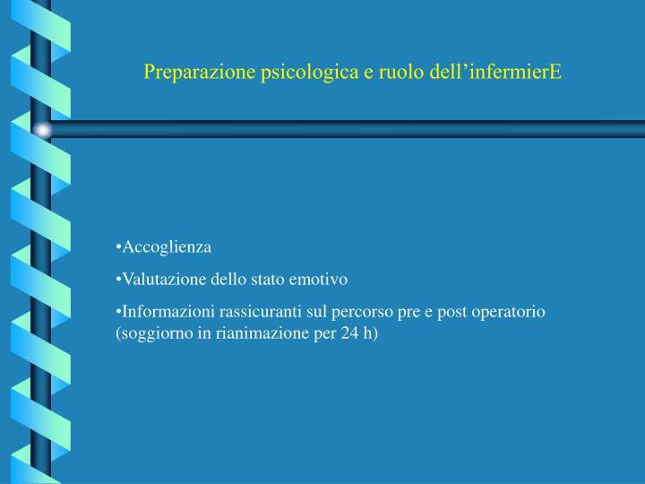 Preparazione psicologica e ruolo dell'infermierE