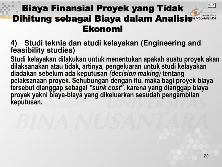 Biaya Finansial Proyek yang Tidak Dihitung sebagai Biaya dalam Analisis Ekonomi