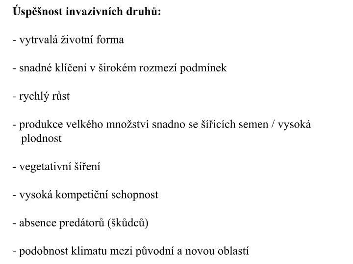 spnost invazivnch druh: