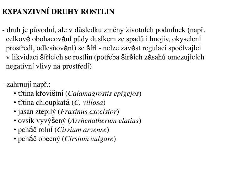 EXPANZIVN DRUHY ROSTLIN