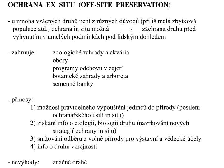 OCHRANA  EX  SITU  (OFF-SITE  PRESERVATION)
