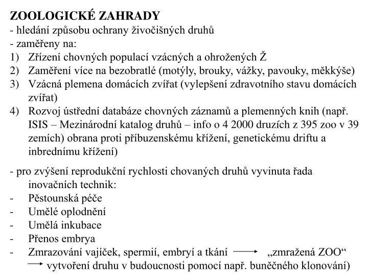 ZOOLOGICKÉ ZAHRADY