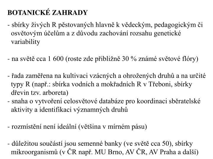 BOTANICK ZAHRADY