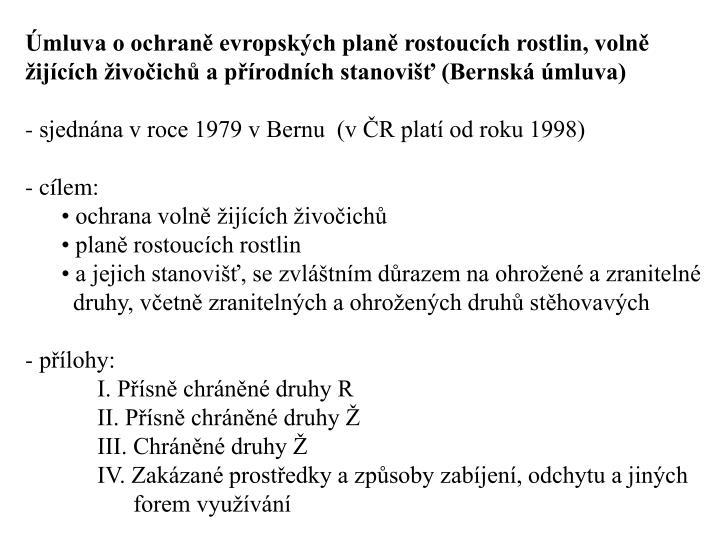 Úmluva o ochraně evropských planě rostoucích rostlin, volně žijících živočichů a přírodních stanovišť (Bernská úmluva)
