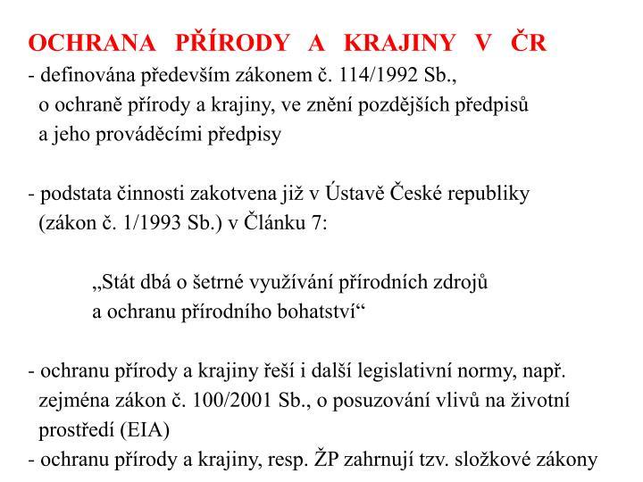 OCHRANA   PŘÍRODY   A   KRAJINY   V   ČR