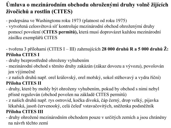 mluva o mezinrodnm obchodu ohroenmi druhy voln ijcch ivoich a rostlin (CITES)