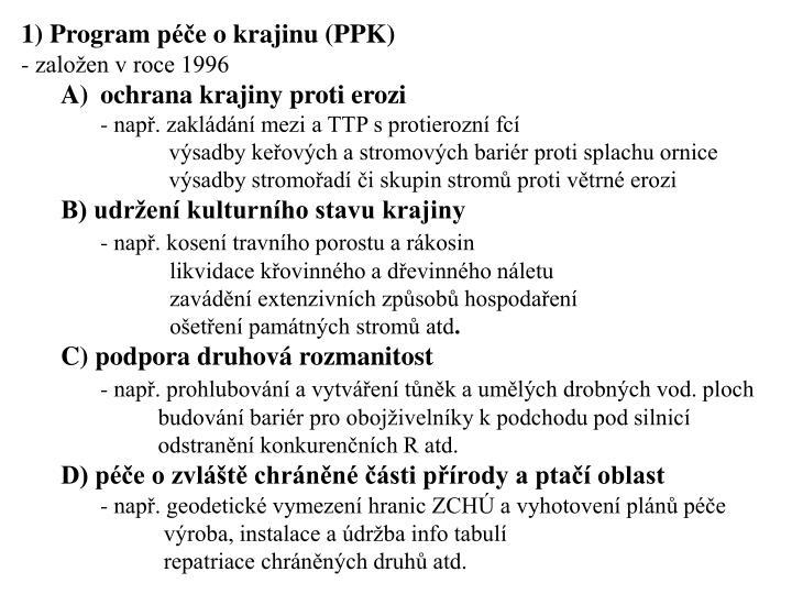 1) Program péče o krajinu (PPK)