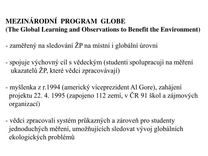 MEZINRODN  PROGRAM  GLOBE