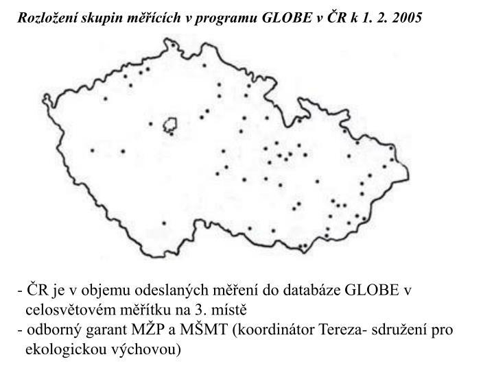 Rozložení skupin měřících v programu GLOBE v ČR k 1. 2. 2005