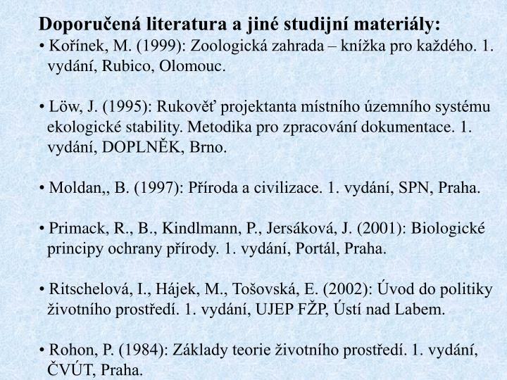 Doporuen literatura a jin studijn materily: