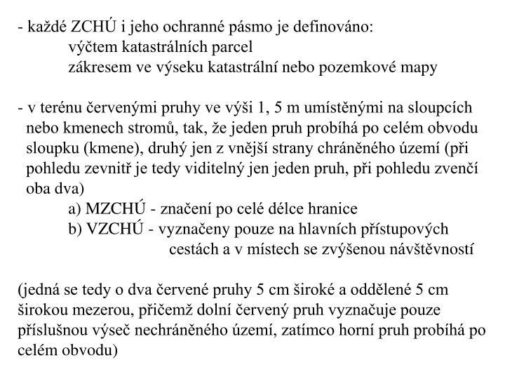 kad ZCH i jeho ochrann psmo je definovno: