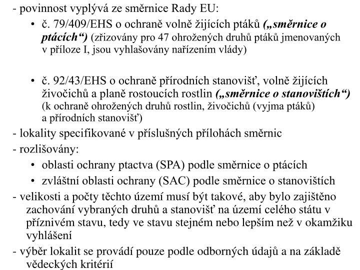 - povinnost vyplv ze smrnice Rady EU: