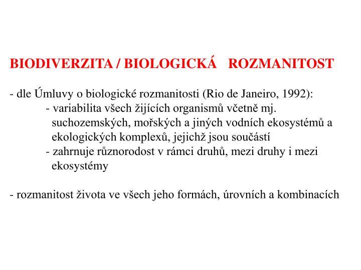 BIODIVERZITA / BIOLOGICK   ROZMANITOST