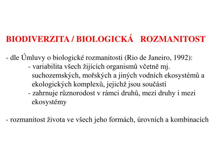BIODIVERZITA / BIOLOGICKÁ   ROZMANITOST