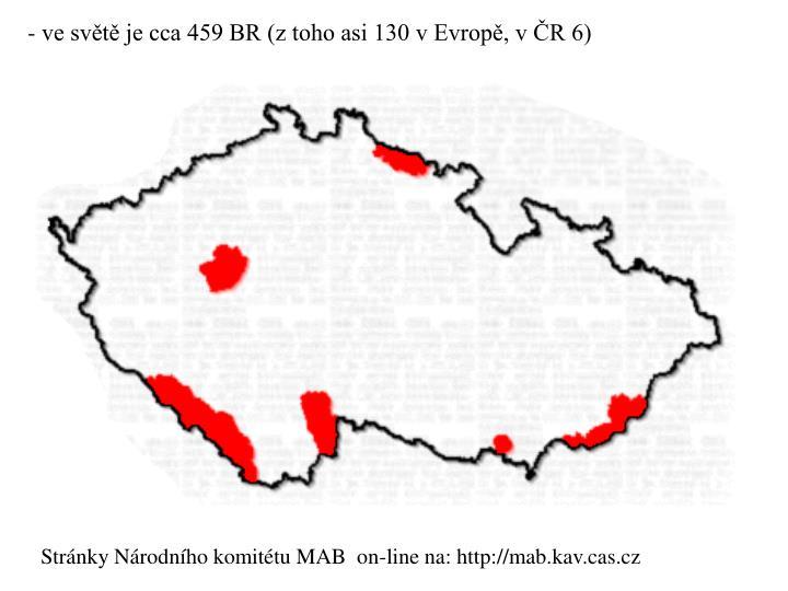 - ve svt je cca 459 BR (z toho asi 130 v Evrop, v R 6)