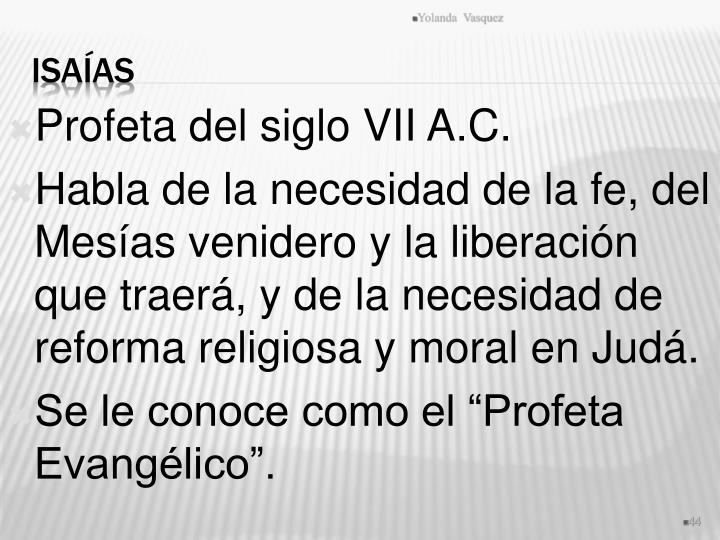 Profeta del siglo VII A.C.