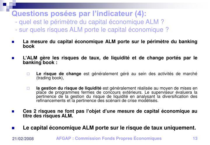 Questions posées par l'indicateur (4):