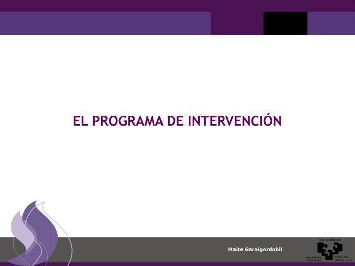 EL PROGRAMA DE INTERVENCIÓN