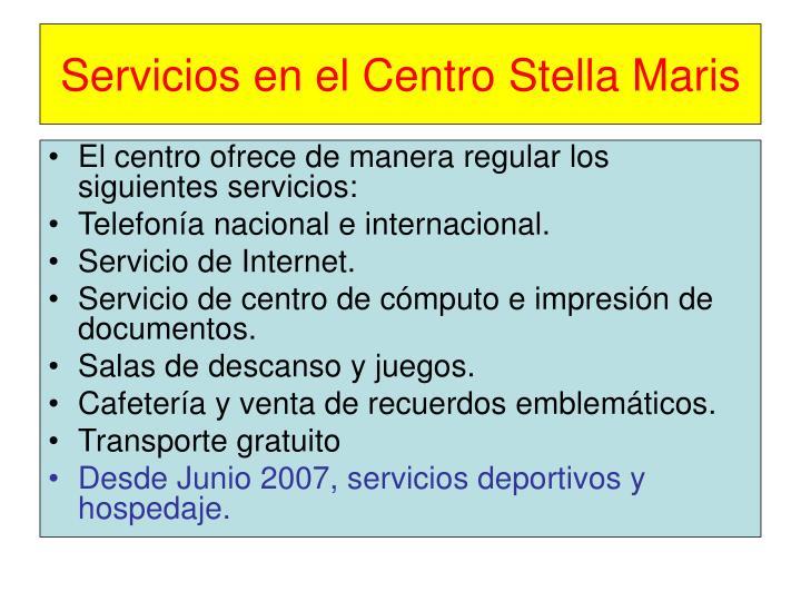 Servicios en el Centro Stella Maris