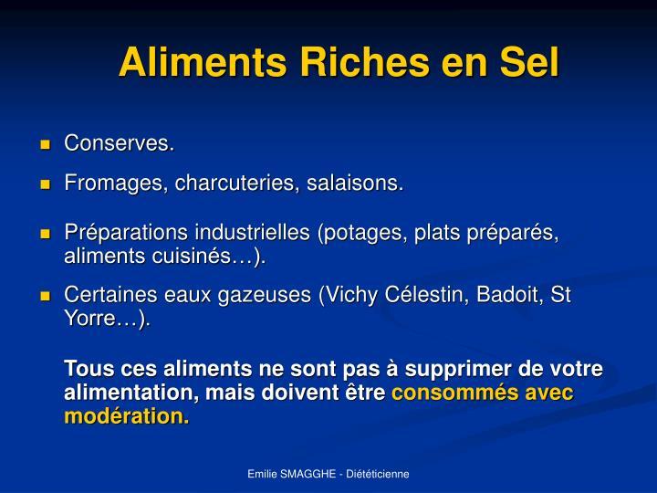 Aliments Riches en Sel
