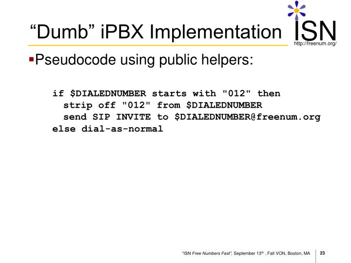 """Dumb"" iPBX Implementation"