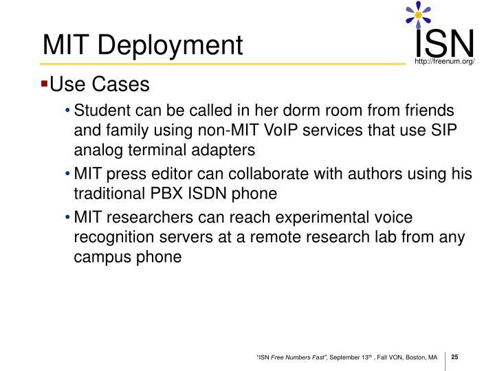 MIT Deployment