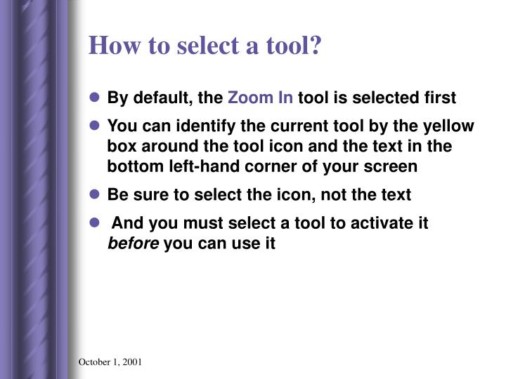 How to select a tool?