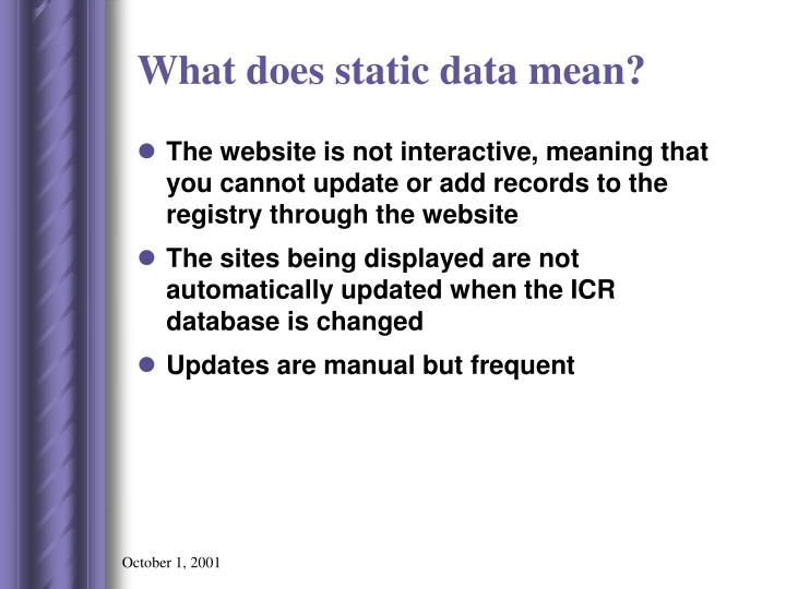 What does static data mean