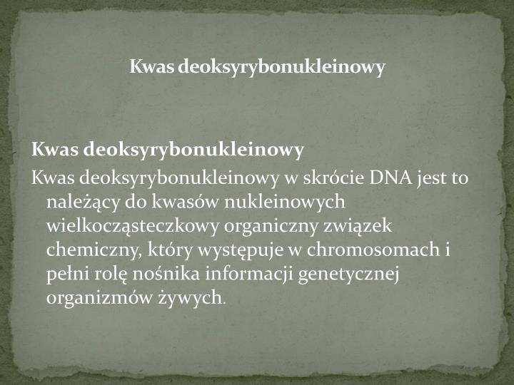 Kwas deoksyrybonukleinowy