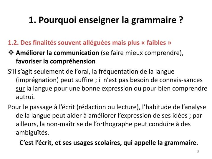 1. Pourquoi enseigner la grammaire ?