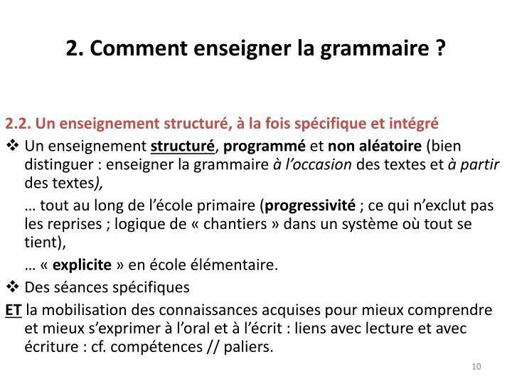 2. Comment enseigner la grammaire ?