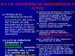 art 141 contenido de providencias y autos