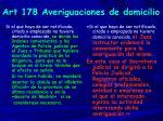 art 178 averiguaciones de domicilio