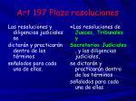 art 197 plazo resoluciones