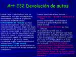 art 232 devoluci n de autos