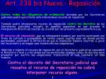 art 238 bis nuevo reposici n