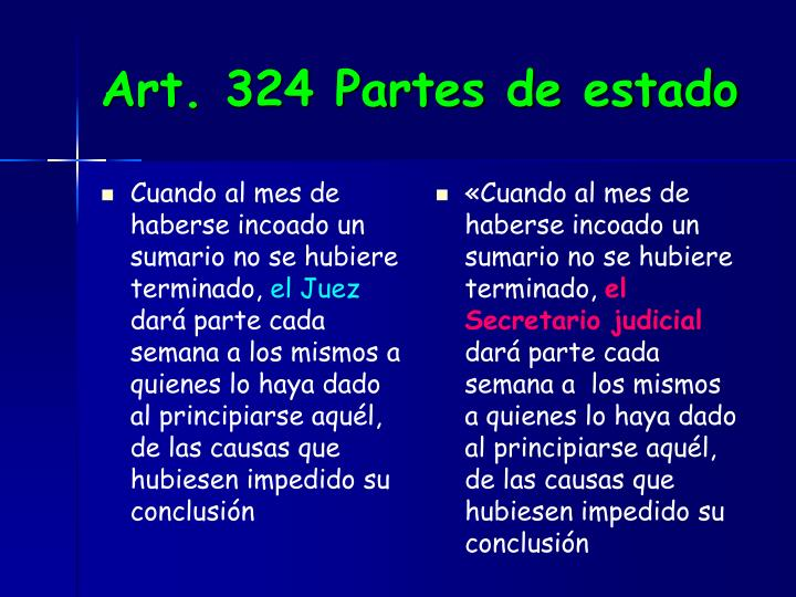Art. 324 Partes de estado
