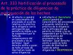 art 333 notificaci n al procesado de la pr ctica de diligencias de averiguaci n de los hechos