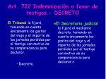 art 722 indemnizaci n a favor de testigos decreto