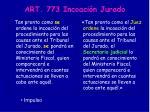 art 773 incoaci n jurado