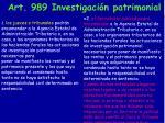 art 989 investigaci n patrimonial