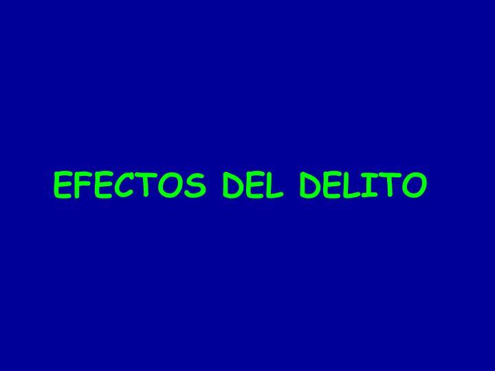 EFECTOS DEL DELITO