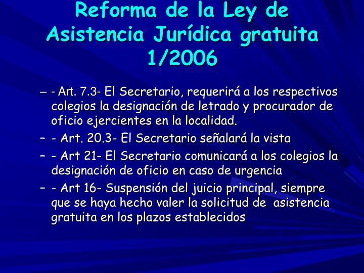 Reforma de la Ley de Asistencia Jurídica gratuita 1/2006