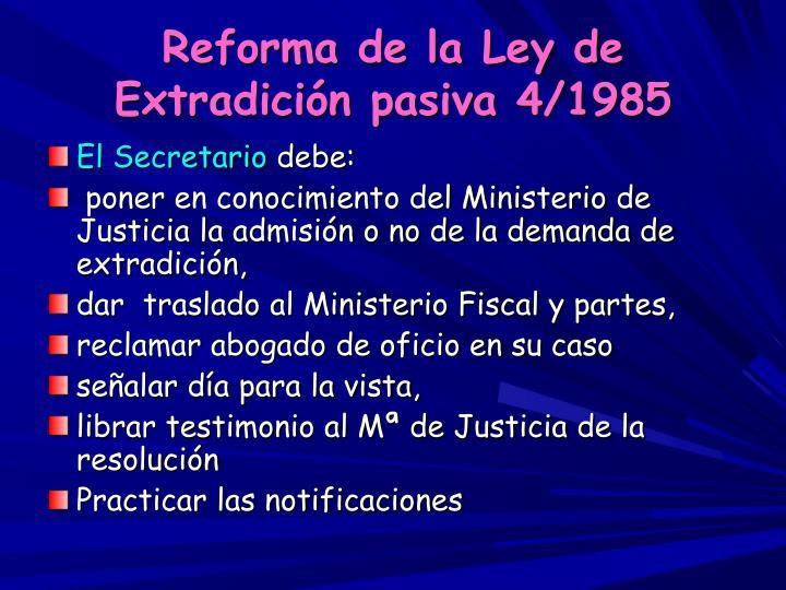 Reforma de la Ley de Extradición pasiva 4/1985