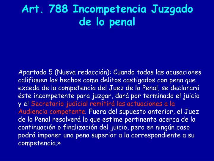 Art. 788 Incompetencia Juzgado de lo penal