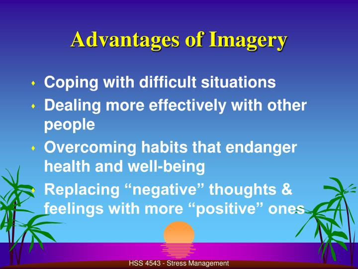 Advantages of Imagery