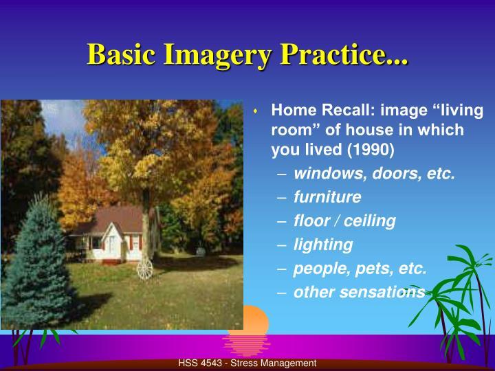 Basic Imagery Practice...