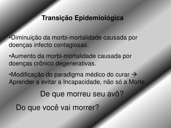 Transição Epidemiológica