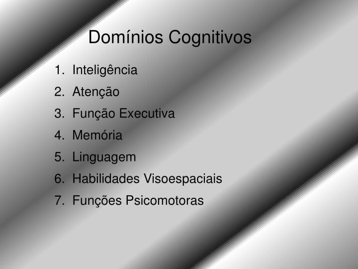 Domínios Cognitivos